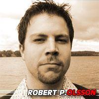Robert P. Olsson  Réalisateur, Scénariste, Acteur