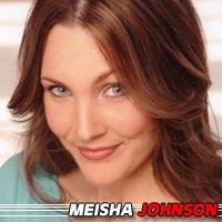 Meisha Johnson  Actrice