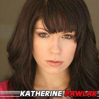 Katherine Pawlak  Actrice