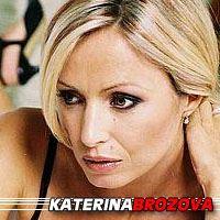 Katerina Brozova  Actrice