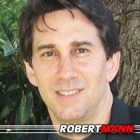 Robert Mann  Réalisateur, Scénariste, Acteur