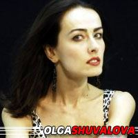Olga Shuvalova  Actrice