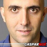 Gaspar Noé  Réalisateur, Scénariste