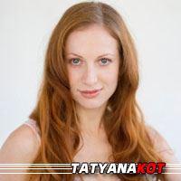 Tatyana Kot  Actrice
