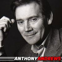 Anthony Andrews  Acteur