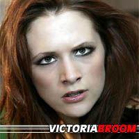 Victoria Broom  Actrice