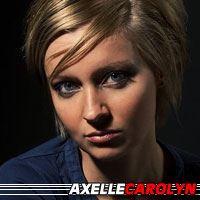 Axelle Carolyn  Réalisatrice, Scénariste, Actrice