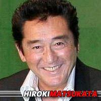 Hiroki Matsukata  Acteur