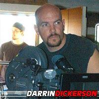 Darrin Dickerson  Réalisateur, Scénariste, Acteur