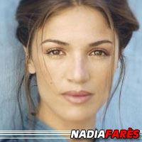 Nadia Farès  Actrice