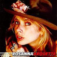 Rosanna Arquette  Actrice