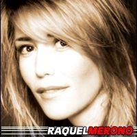 Raquel Meroño  Actrice