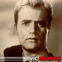 Vic Morrow  Acteur