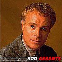 Rod Arrants  Acteur
