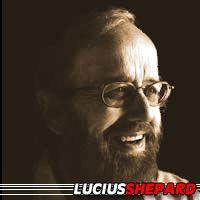 Lucius Shepard  Auteur