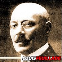 Louis Feuillade  Réalisateur, Scénariste