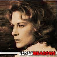 Joyce Meadows  Actrice