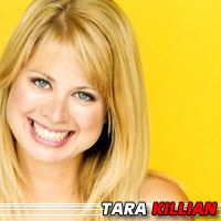 Tara Killian  Actrice