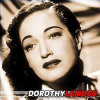 Dorothy Lamour  Actrice