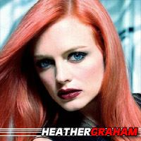 Heather Graham  Actrice