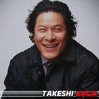Takeshi KAGA  Acteur