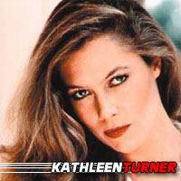 Kathleen Turner  Actrice