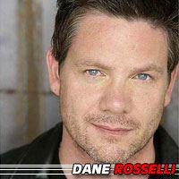 Dane Rosselli  Acteur