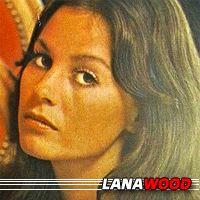 Lana Wood  Actrice